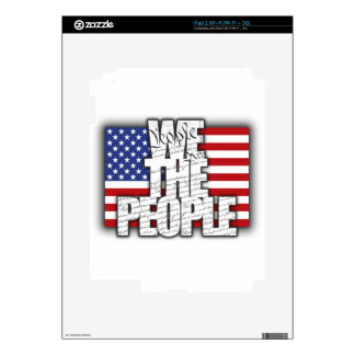 WE THE PEOPLE DECAL FOR iPad 2