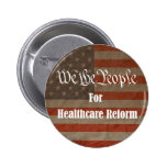 We the People For Healthcare Reform Pin