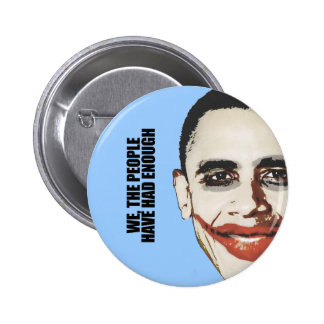 We the people have had enough pinback button