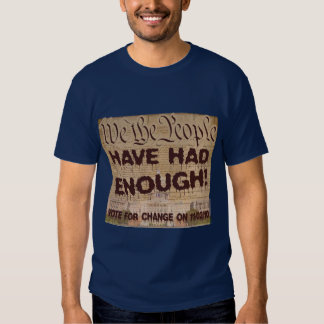 We The People Have Had Enough Tee Shirt