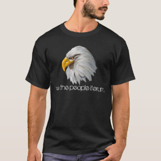 we the people iterum eagles head T-Shirt