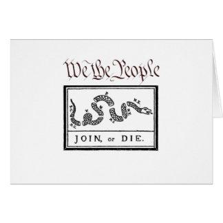 We the People... Join or Die Card