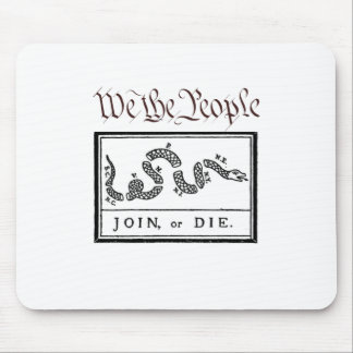 We the People... Join or Die Mousepads