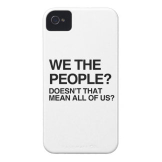 WE THE PEOPLE MEANS ALL OF US iPhone 4 COVERS
