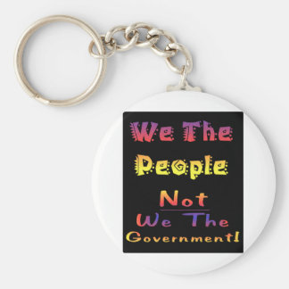 We the people not we the government basic round button keychain
