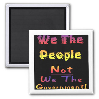 We the people not we the government magnet