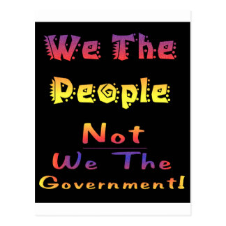 We the people not we the government postcard