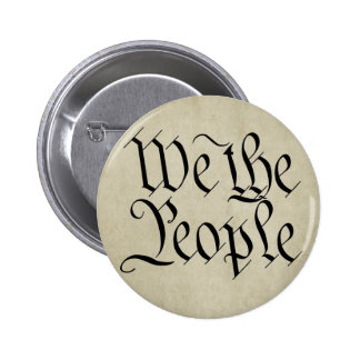We the People! Pinback Button