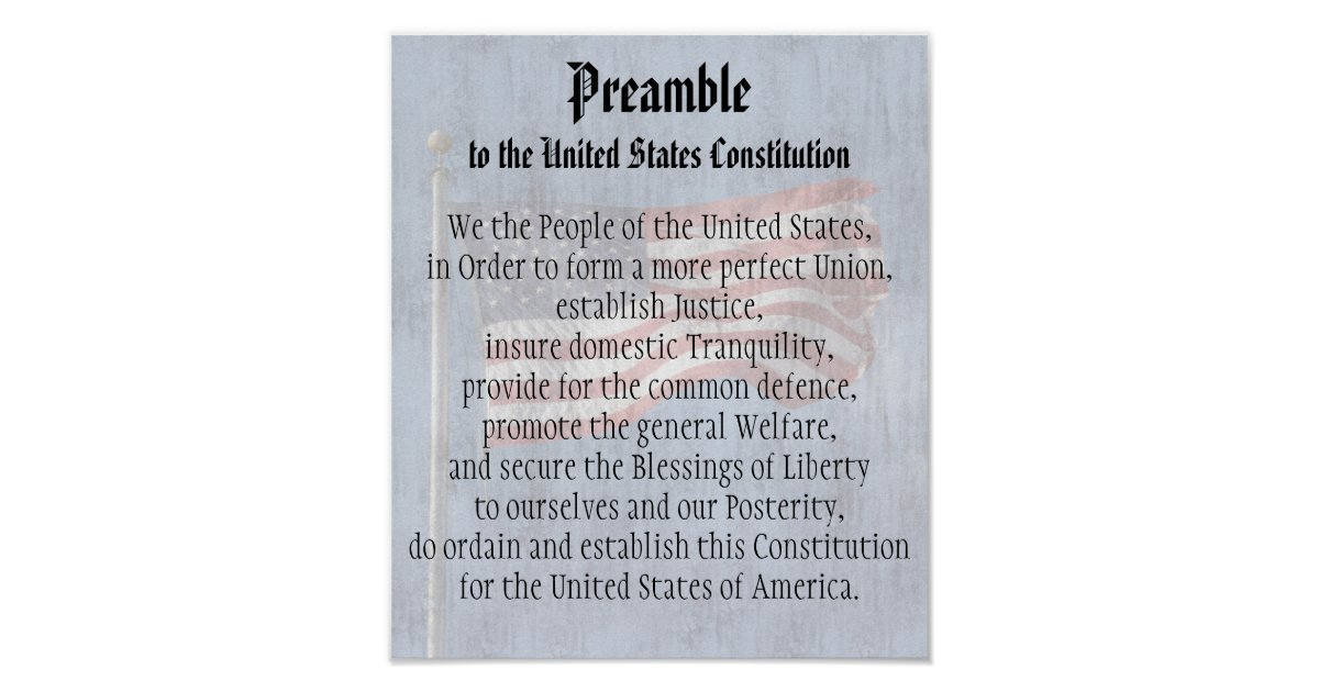 a preamble to the constitution of the united states and american governemnt Constitution study guide (effective fall 2004) page 3 section i - united states constitution introduction to the constitution the american revolution.