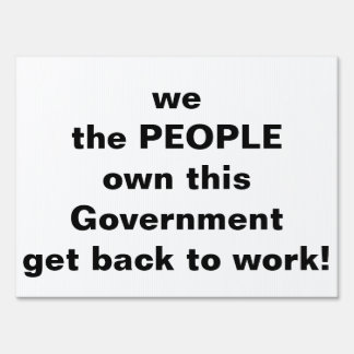 we the people protest sign! sign