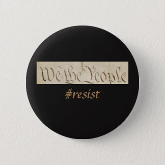 We the People Resist Black Button