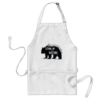 We the people stand up for nature - bear adult apron