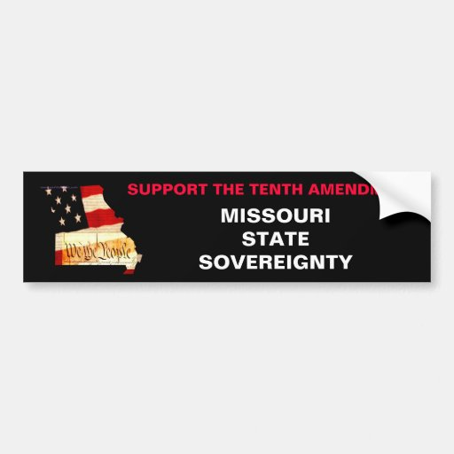 We the People, SUPPORT THE TENTH AMENDMENT, MIS... Bumper Sticker