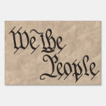 """""""We The People"""" Yard Sign"""