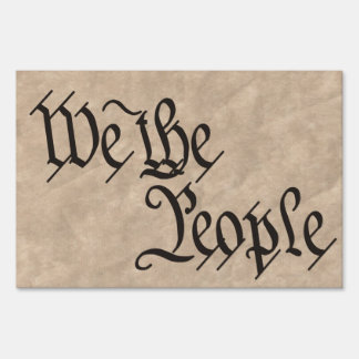 """We The People"" Yard Sign"