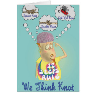 'We Think Knot' Funny Sobriety Card