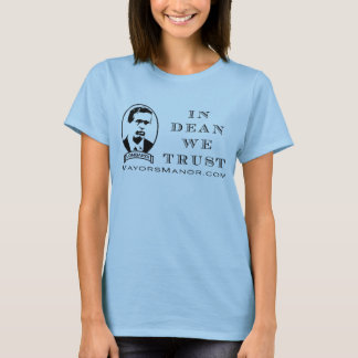WE TRUST - baby doll (fitted) T-Shirt