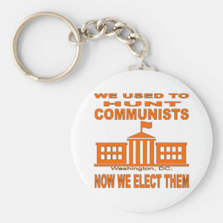 We Used To Hunt Communists Now We Elect Them Keychain