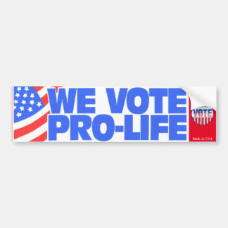 We Vote Pro-Life Bumper Sticker
