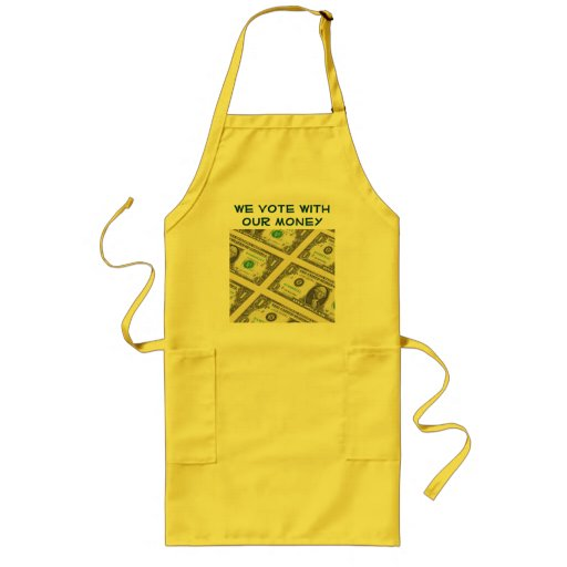 we vote with our money apron