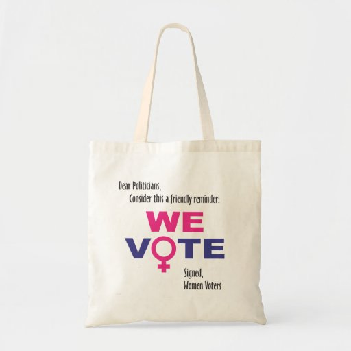 We Vote! Women's rights Tote Bags