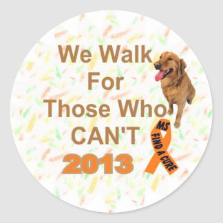 we walk - MS 2013 WALK Classic Round Sticker