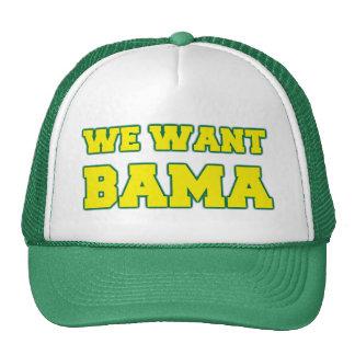 We Want Bama Trucker Hat