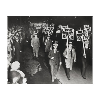 We Want Beer! Prohibition Protest, 1931 Canvas Print