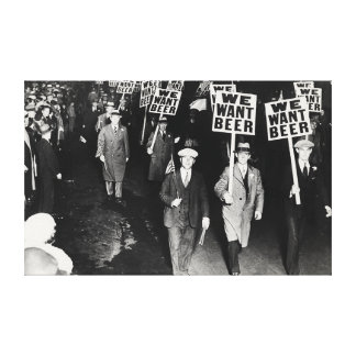 We Want Beer Prohibition Protest Canvas Print