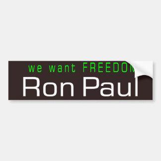 We Want FREEDOM Car Bumper Sticker