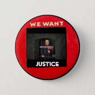 We Want Justice Button