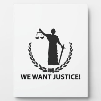 We Want Justice Plaque