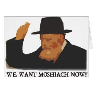 We Want Mashiach Now Card