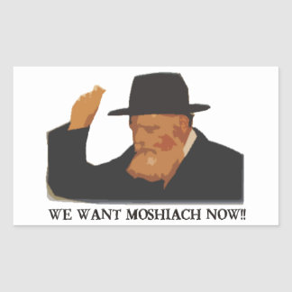 We Want Mashiach Now Rectangular Sticker