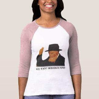 We Want Mashiach Now Shirt