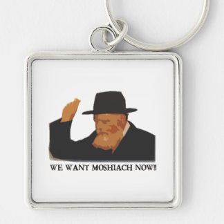 We Want Mashiach Now Silver-Colored Square Keychain
