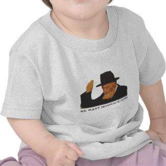 We want Moshiach now Tshirts