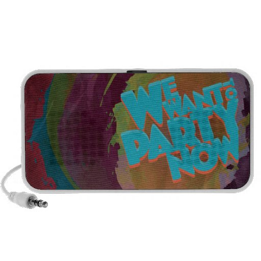 We Want To Party Now iPhone Speaker