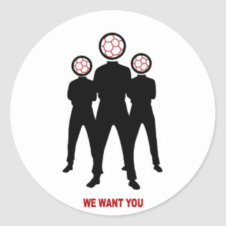 we want you, asked by soccer classic round sticker