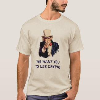 We Want You To Use Crypto - Uncle Sam Crypto T-Shirt