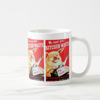 We Want Your Kitchen Waste Coffee Mug