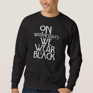 We Wear Black Sweatshirt