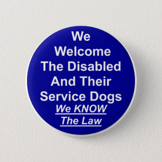 We Welcome Service Dog Pinback Button