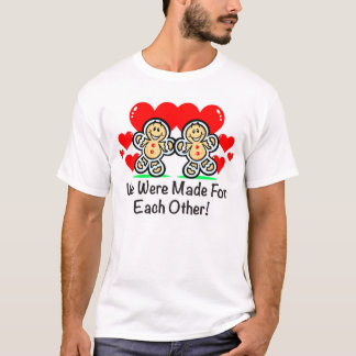 """We Were Made For Each Other"" Mens Shirt"