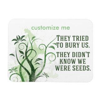 We Were Seeds Magnet