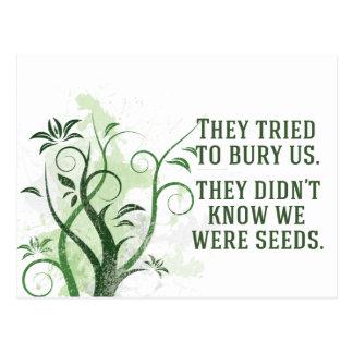We Were Seeds Postcard