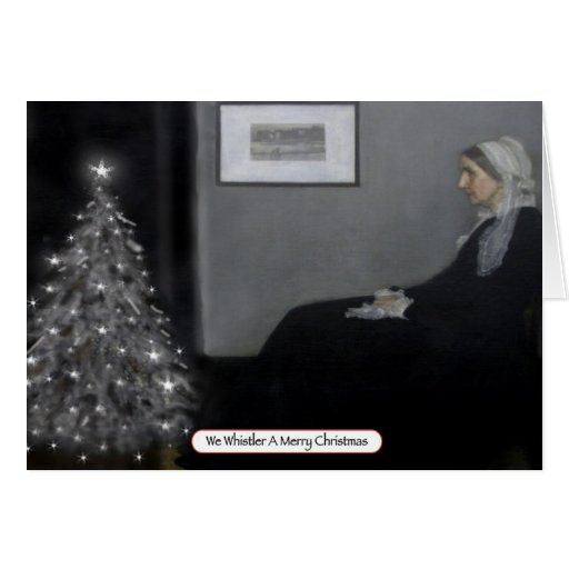 We Whistler A Merry Christmas Greeting Card