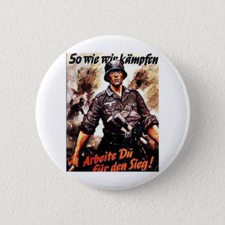 We Wie Wir Kampfen Pinback Button