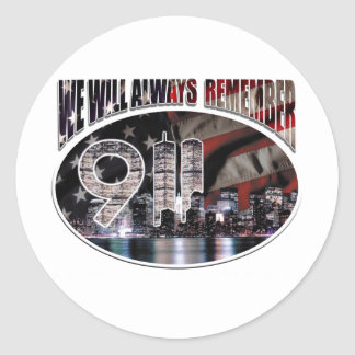 We Will Always Remember 9/11 Classic Round Sticker