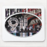 We Will Always Remember 9/11 Mouse Pad